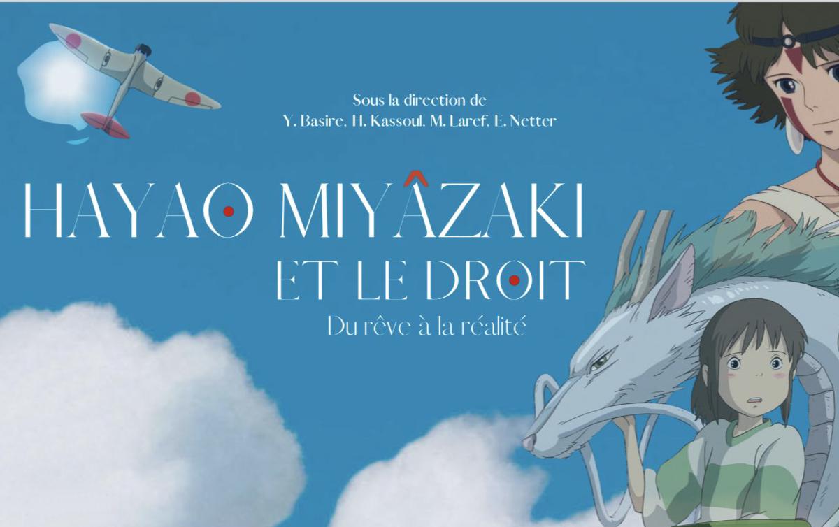 Hayao Miyazaki et le droit : du rêve à la réalité. Quelle place pour l'animal ?